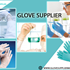 Glove Supplier